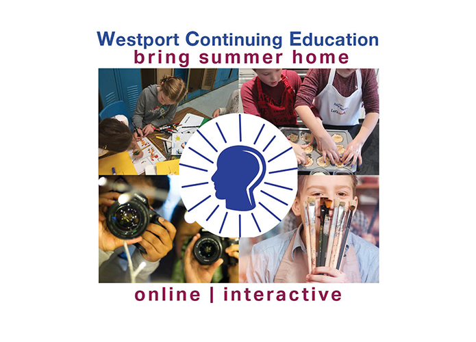 Summer 2020 Programs K - College Westport Continuing Education